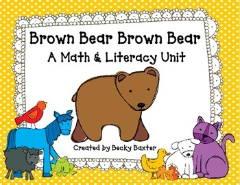Brown Bear Brown Bear- A Math & Literacy Unit for Kinder Kids