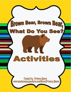 Brown Bear Brown Bear Activities