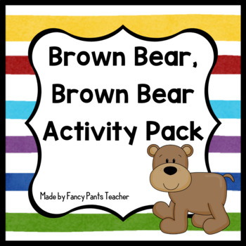 Brown Bear, Brown Bear Activities (Literacy, Math, Colors)