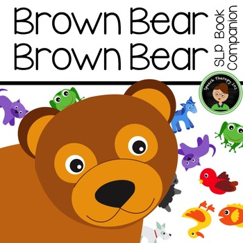 Brown Bear, Brown Bear: Book Companion for Speech Therapy