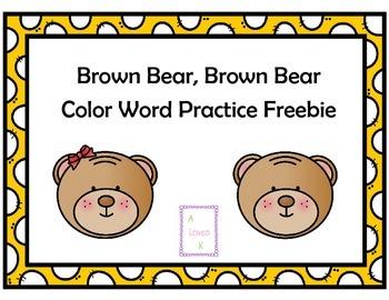 Brown Bear Brown Bear Color Word Practice *Freebie*