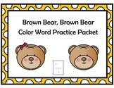 Brown Bear Brown Bear Color Word Practice Packet