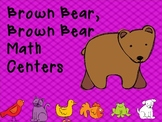 Brown Bear, Brown Bear Math Centers