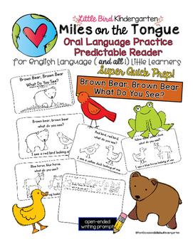 Brown Bear, Brown Bear: Miles on the Tongue Oral Language Reader