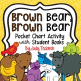 Brown Bear, Brown Bear (Pocket Chart Activity)