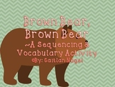Fabulous Brown Bear Sequencing & Vocabulary Activity Pack