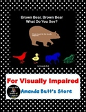 Brown Bear, Brown Bear Unit for Visually Impaired