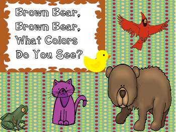 Brown Bear, Brown Bear, What Colors Do You See?