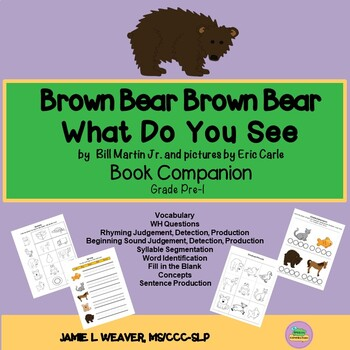 Brown Bear Brown Bear What Do You See Language Literacy Activity