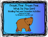 Brown Bear, Brown Bear, What Do You See? Retelling Pack and Extension Activities