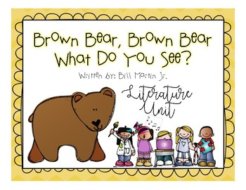 Brown Bear, Brown Bear, What do you see?  [Literature Unit]