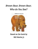 Brown Bear, Brown Bear, Who Do You See? By Martin