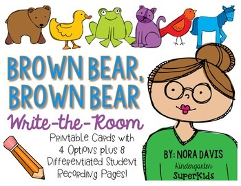 Brown Bear, Brown Bear Write-the-Room ~ Perfect for Back to School!
