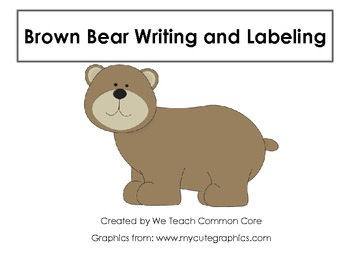 Brown Bear Brown Bear Writing and Labeling Activity