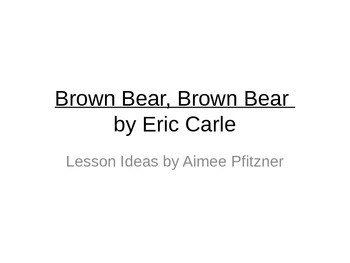 Brown Bear, Brown Bear by Eric Carle music lesson for Kind