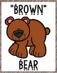 Brown Bear  Poster and MORE!