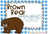 Brown Bear Emergent Reader