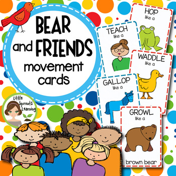 Bear and Friends Movement Cards (Transition Activity or Brain Breaks)