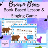 Brown Bear Lesson & Singing Game for Elementary Music