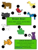 Brown Bear: Literacy, Math, Science, and Fine Motor Activities