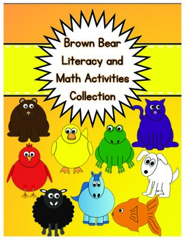 Brown Bear Math and Literacy Pack