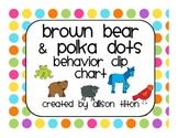 Brown Bear & Polka Dots Behavior Clip Chart