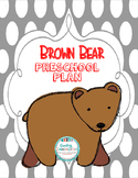 Brown Bear Preschool Plan