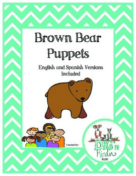 Brown Bear Puppets - English and Spanish