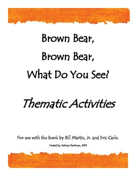 Brown Bear Thematic Activity Packet