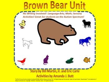 Brown Bear Unit - Language Arts; Math; Sensory - Autism Spectrum