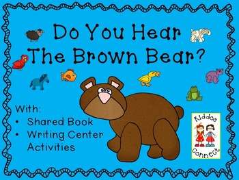 Brown Bear Writing Tubs with Shared Book and Writing Center Activities.