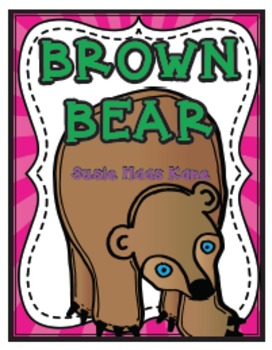Brown Bear and More!