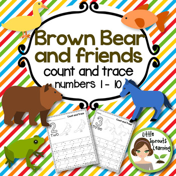 Brown Bear and friends Count and Trace (Numbers 1 - 10)