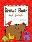 """""""Brown Bear and friends"""" Math and Literacy Pack"""