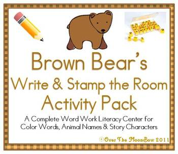 Brown Bear's Write / Stamp the Room Complete Literacy Center