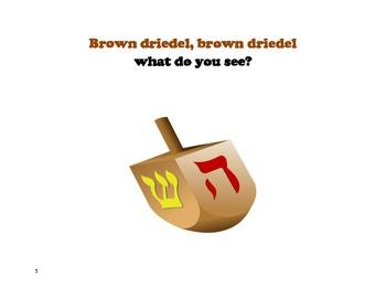 Brown Dreidel, Brown Dreidel What Do You See?