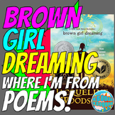 Brown Girl Dreaming Where I'm From Poems