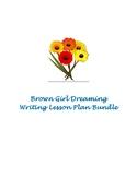Brown Girl Dreaming Writing Lesson Plan Bundle