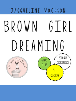 Brown Girl Dreaming by Jaqueline Woodson Book Club Discussion Guide