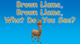 Brown Llama, Brown Llama, What Do You See PowerPoint Show