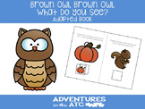 Brown Owl, Brown Owl, What Do You See? Adapted Book
