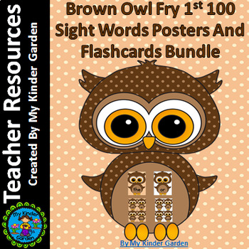 Brown Owl Fry First 100  Sight Word Flashcards and Posters Bundle