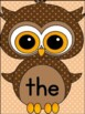 Brown Owl Fry List 1 From 1st 100  Sight Word Flashcards and Posters