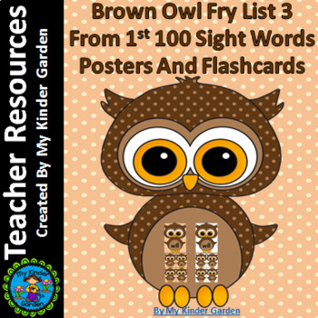 Brown Owl Fry List 3 From 1st 100  Sight Word Flashcards and Posters