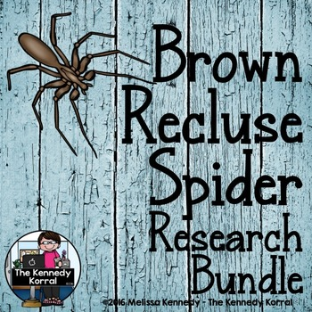 Brown Recluse Spider Research Bundle  {Anchor Chart, Report, Trifold, & MORE!}