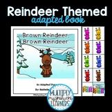 Brown Reindeer, Brown Reindeer Adapted Book