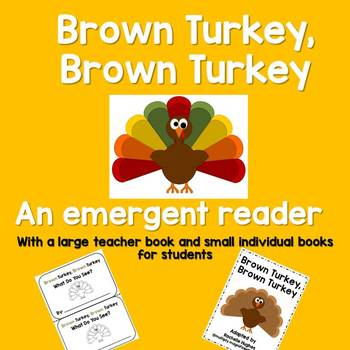 Brown Turkey, Brown Turkey:  an emergent reader