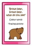 'Brown bear, brown bear, what do you see' - color word tra