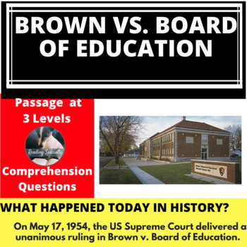 Brown v. Board of Education Differentiated Reading Passage May 17
