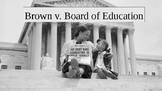 Brown v Board of Education PowerPoint/Peardeck
